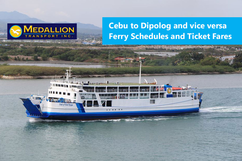 Cebu to Dipolog and v.v.: Medallion Transport Schedule & Fares