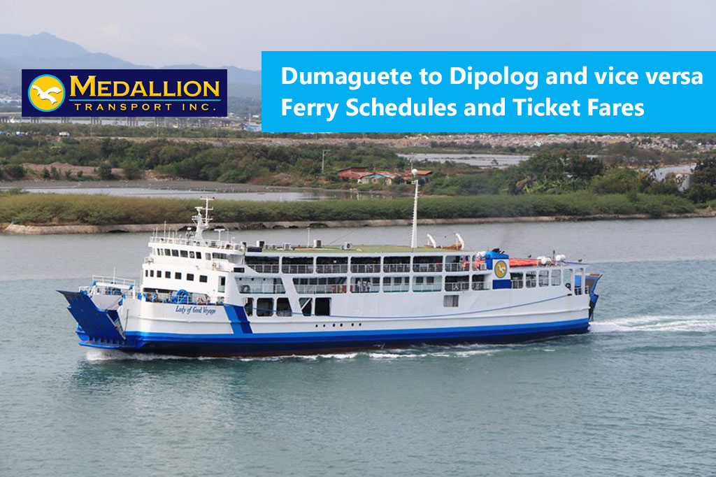 Dumaguete to Dipolog and v.v.: Medallion Transport Schedule & Fares