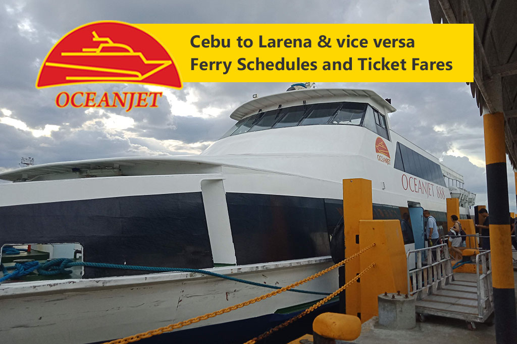 Cebu to Larena and v.v.: OceanJet Schedule, Fare Rates & Booking