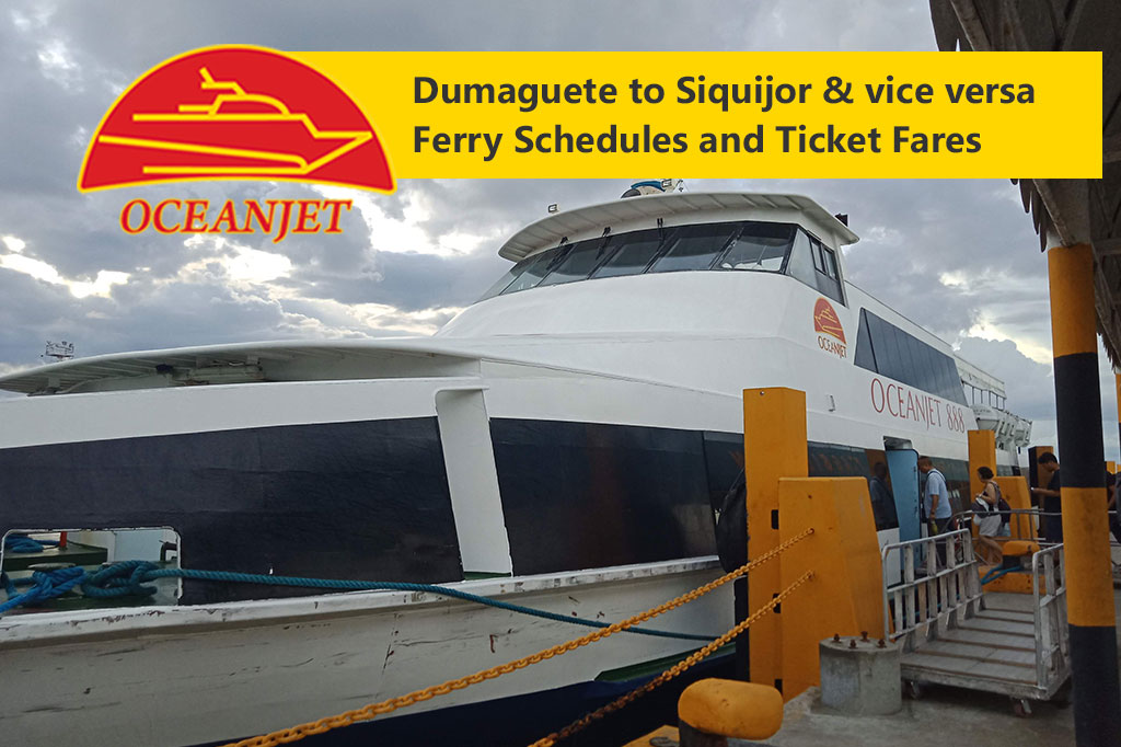 Dumaguete to Siquijor and v.v.: OceanJet Schedule, Fares & Booking