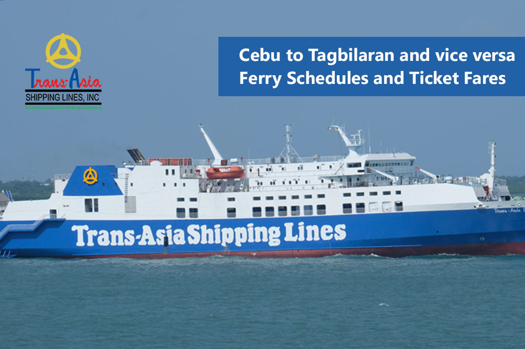 Cebu to Tagbilaran and vice versa: Trans-Asia Schedule & Fare Rates