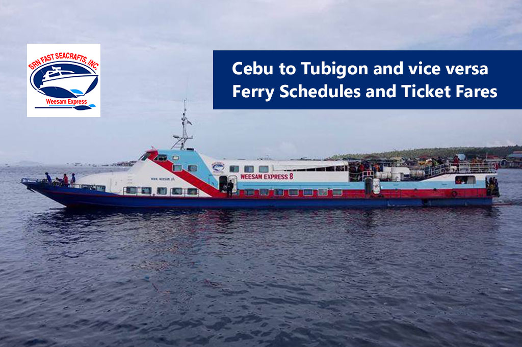 Cebu to Tubigon and v.v.: Weesam Express Schedule & Fare Rates