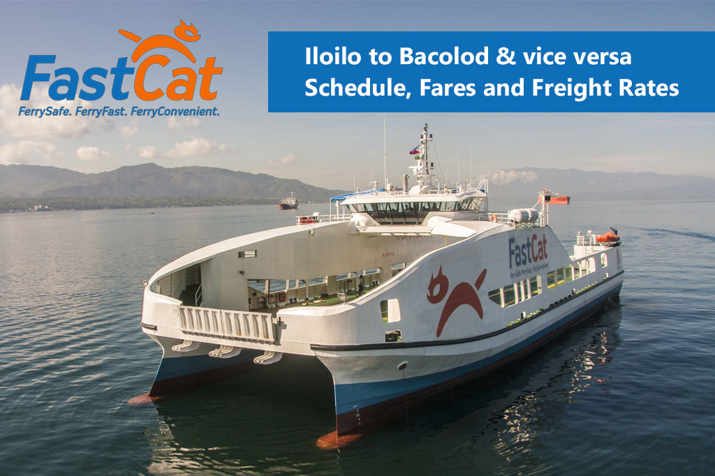 Iloilo to Bacolod and v.v.: FastCat Schedule, Fares & Booking