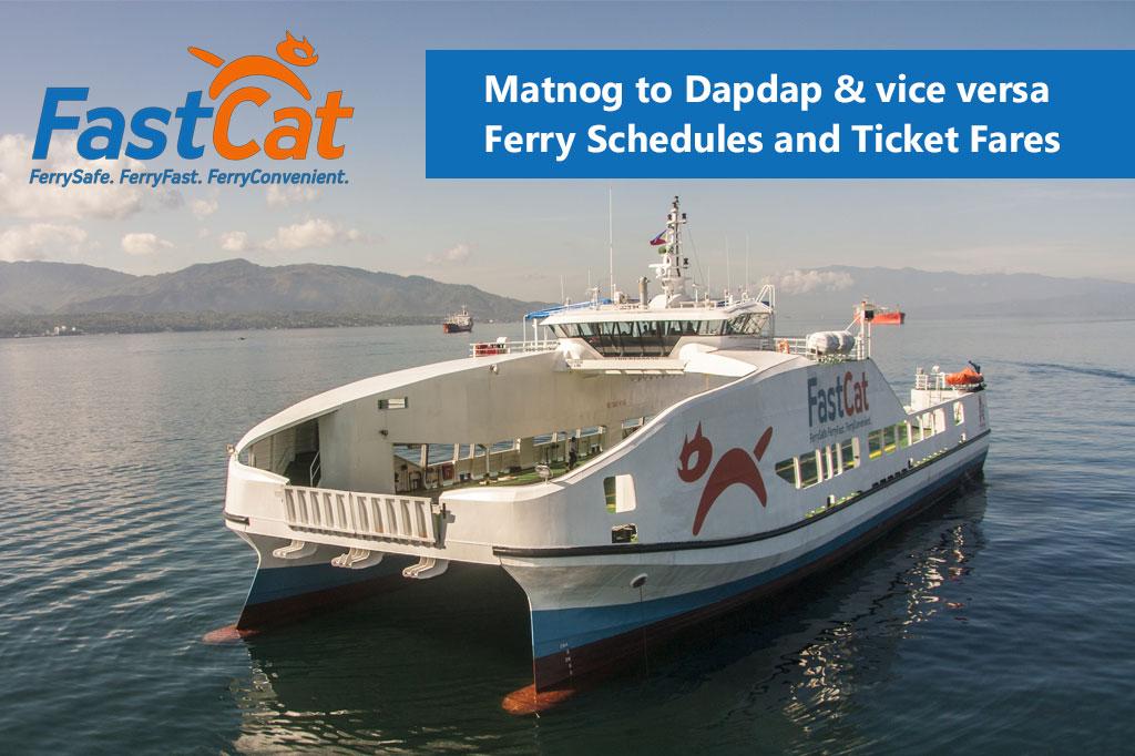 2020 FastCat Matnog-Dapdap: Schedule, Ticket Fare & Booking