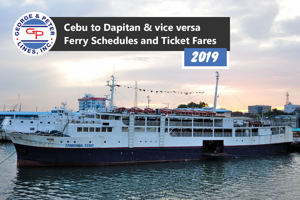2019 George & Peter Lines Cebu-Dapitan: Schedule, Ticket Fare & Booking