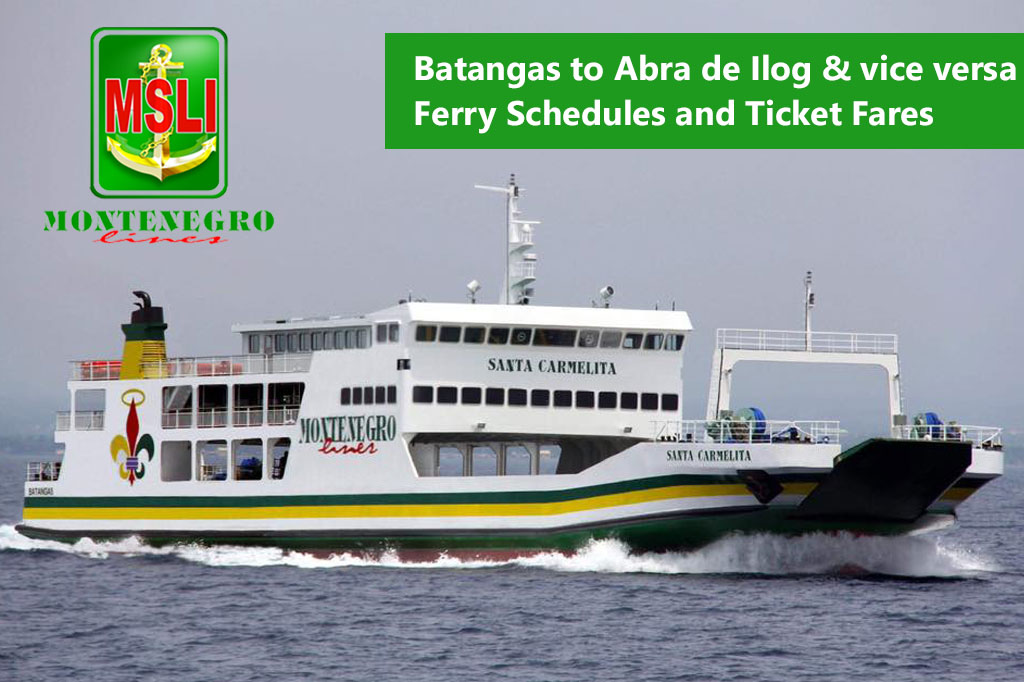 2020 Batangas to Abra de Ilog and v.v.: Montenegro Lines Schedule & Fares