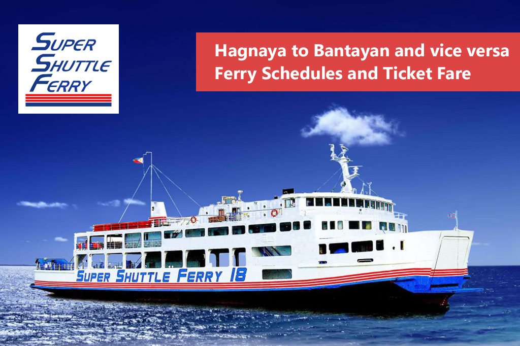 Hagnaya to Bantayan and v.v.: Super Shuttle Ferry Schedule & Fares