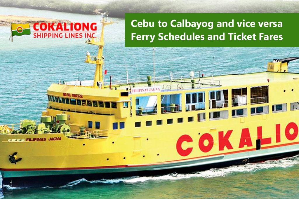 Cebu to Calbayog and v.v.: Cokaliong Schedule & Fare Rates