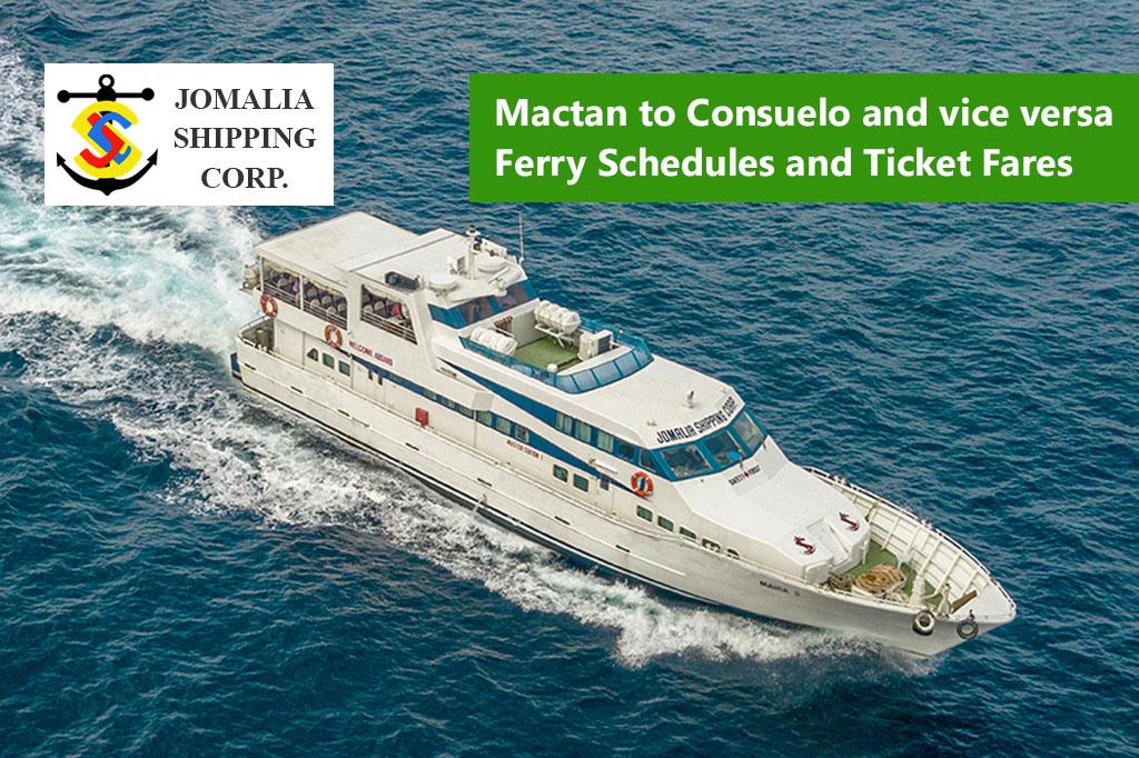 Mactan to Consuelo and v.v.: Jomalia Shipping Schedule & Fares