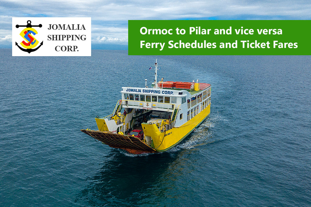 Ormoc to Pilar and v.v.: Jomalia Shipping Schedule & Fares