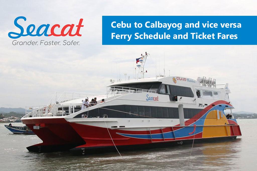 Cebu to Calbayog and v.v.: SeaCat Schedule, Fare Rates & Booking