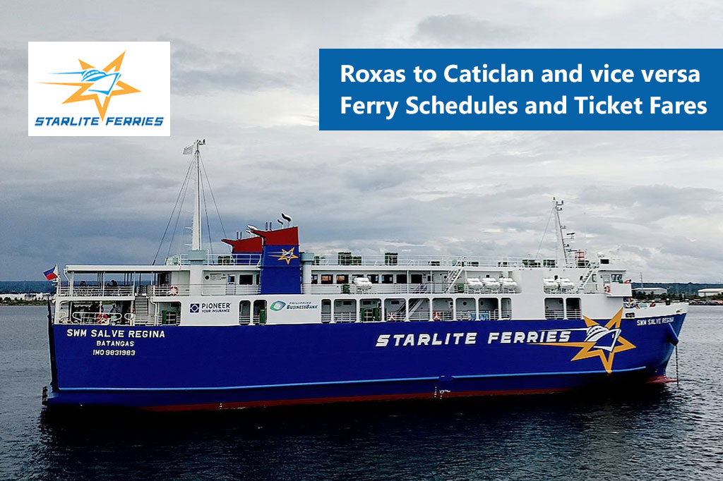 2020 Starlite Ferries Roxas-Caticlan: Schedule, Fares & Booking