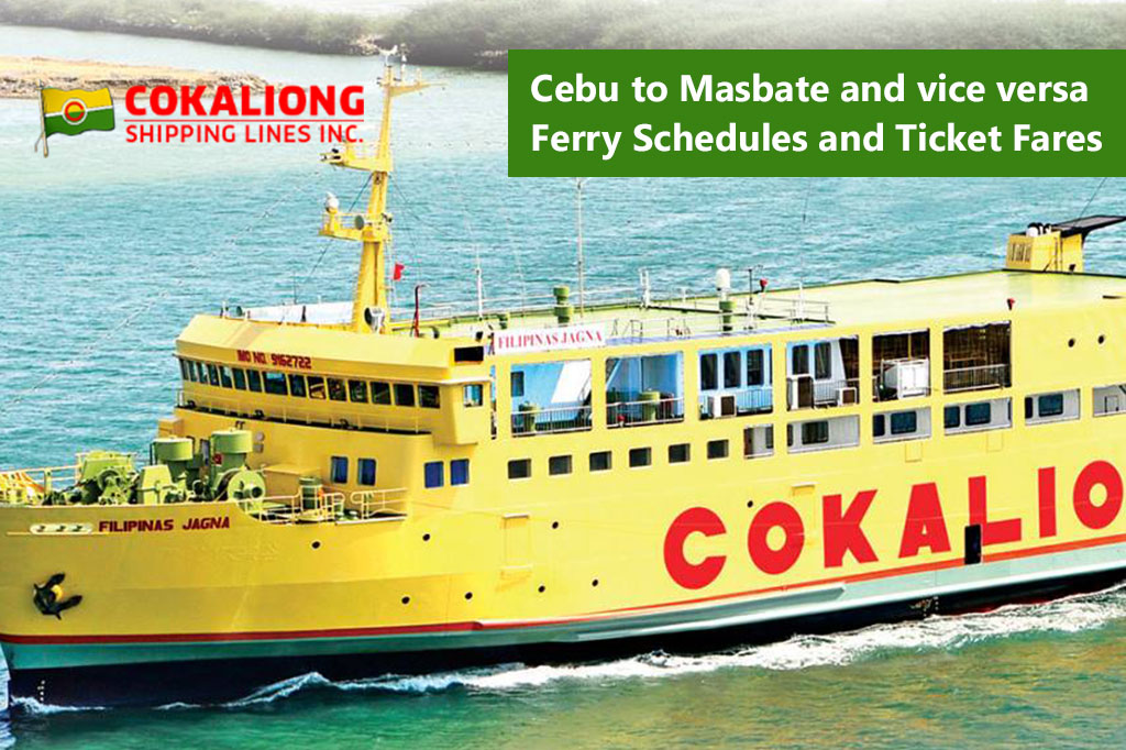 Cebu to Masbate and v.v.: Cokaliong Schedule & Fare Rates