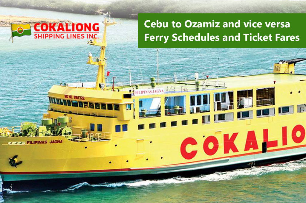 2020 Cebu to Ozamiz / Ozamiz to Cebu: Cokaliong Schedule & Fares
