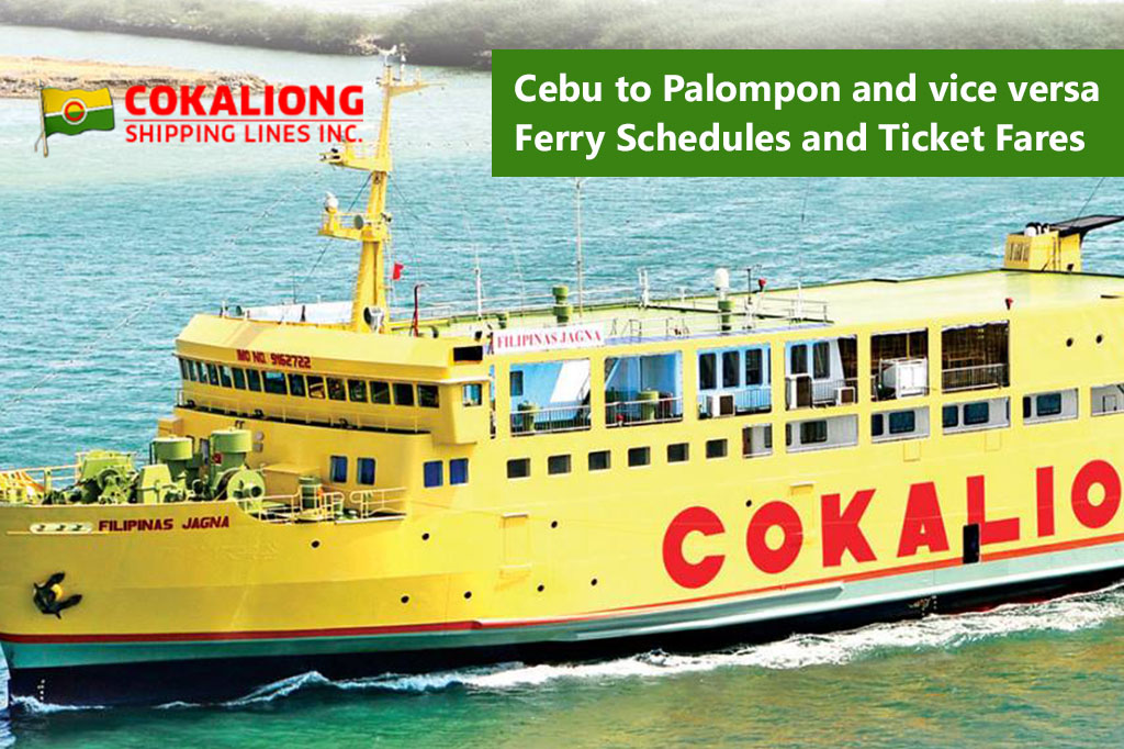 2020 Cebu – Palompon: Cokaliong Schedule & Fare Rates