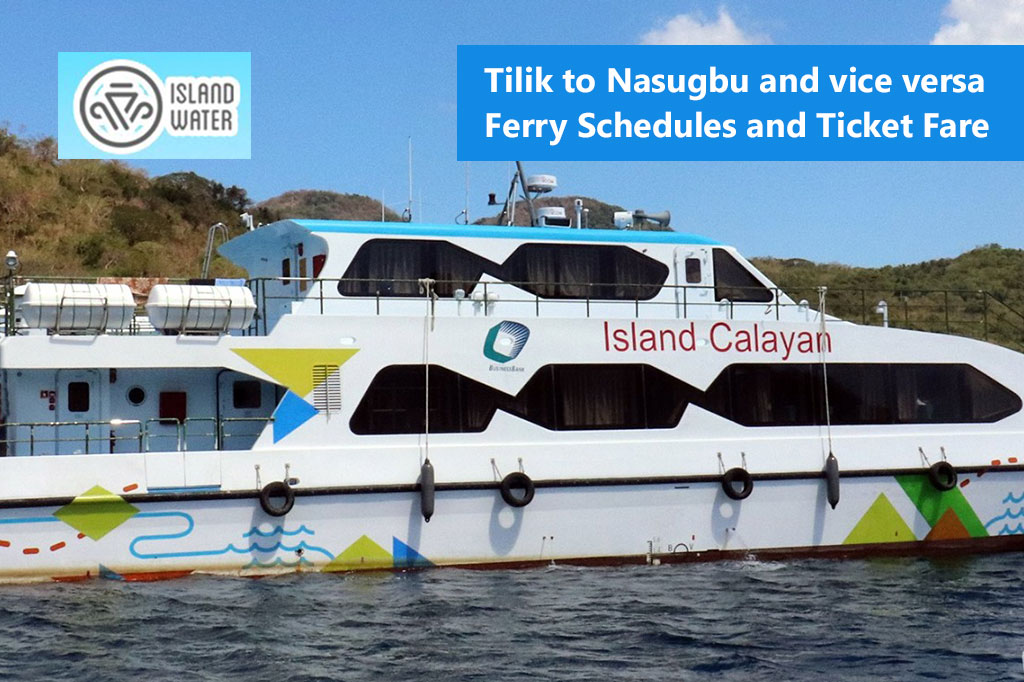 Tilik to Nasugbu and v.v.: Island Water Schedule & Fare Rates
