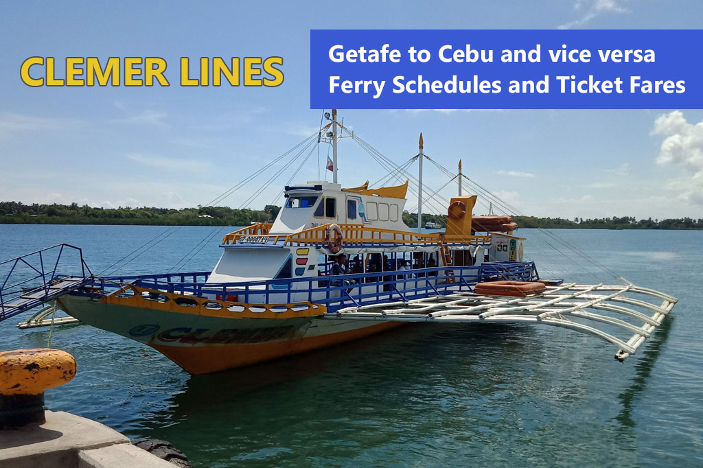 2020 Jetafe – Cebu: Clemer Lines Ferry Schedules and Fares