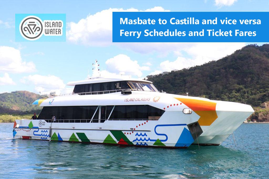 2020 Island Water Masbate – Castilla Ferry Schedules & Ticket Fares