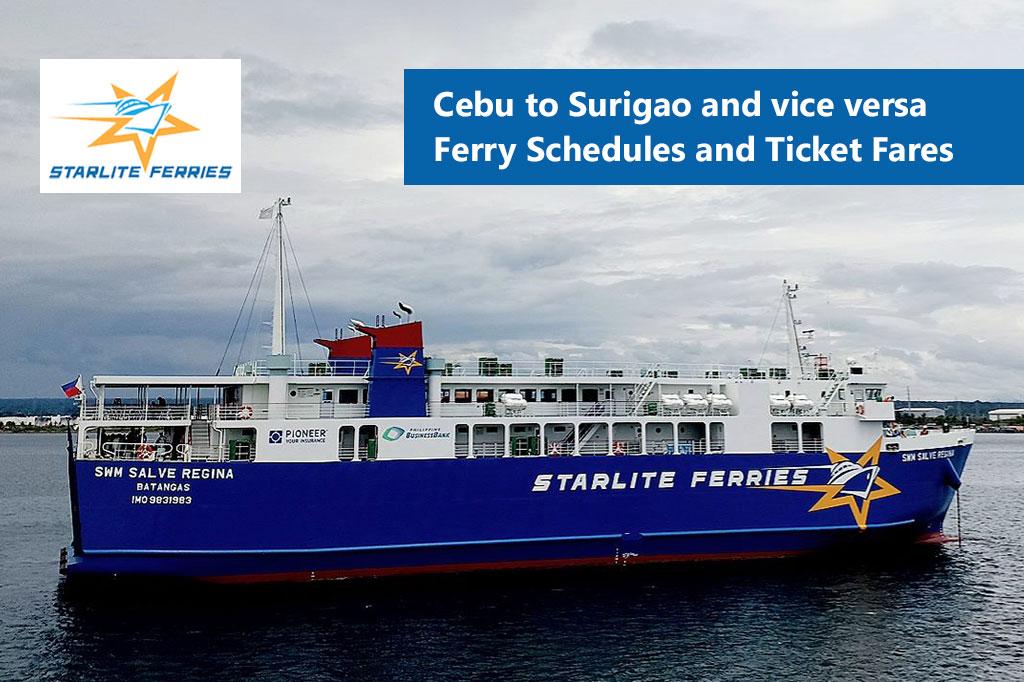 Cebu to Surigao and v.v.: Starlite Ferries Schedule & Fare Rates