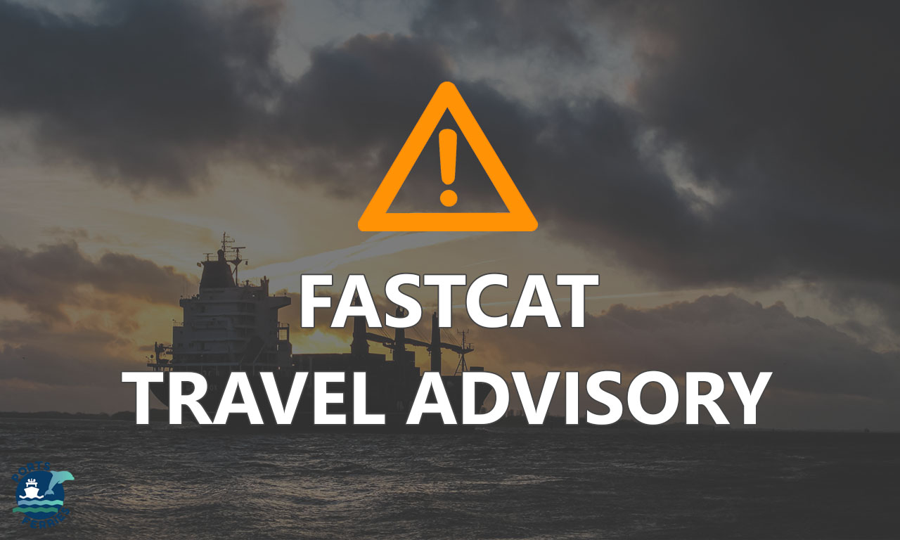 FastCat Travel Advisory Maintenance