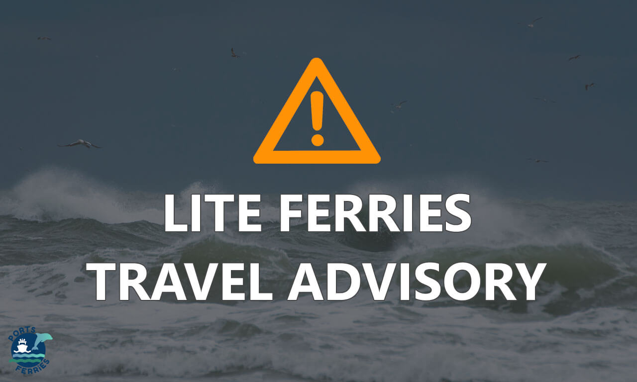 Lite Ferries Travel Advisory – August 8
