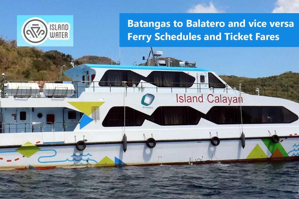 Batangas to Balatero and v.v.: Island Water Schedule & Fare Rates