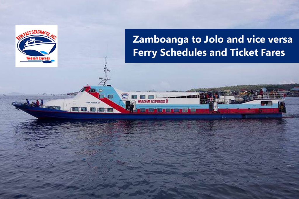 Zamboanga to Jolo and v.v.: Weesam Express Schedule & Fare Rates
