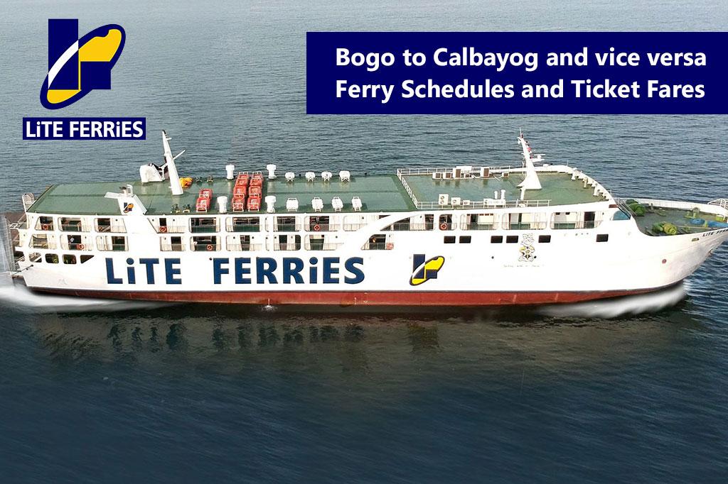 2020 Lite Ferries Bogo-Calbayog: Ferry Schedule and Fares
