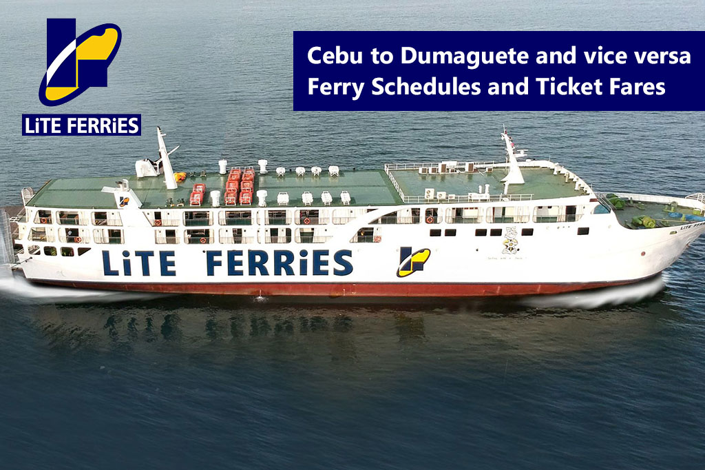 2020 Lite Ferry Cebu-Dumaguete: Schedule and Ticket Fares