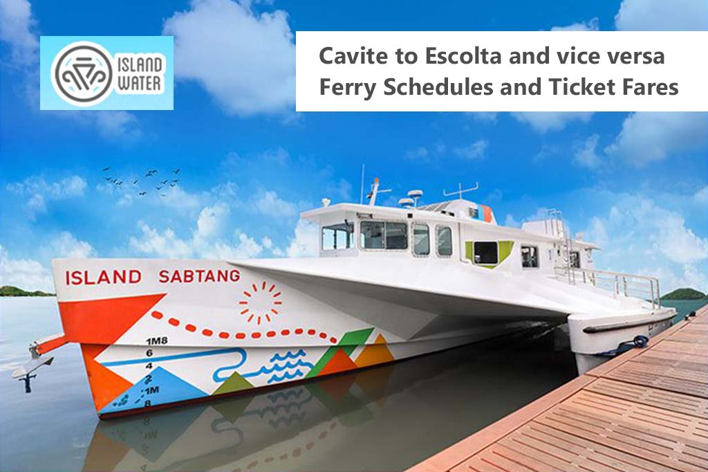 Cavite to Escolta and v.v.: Island Water Schedule & Fare Rates