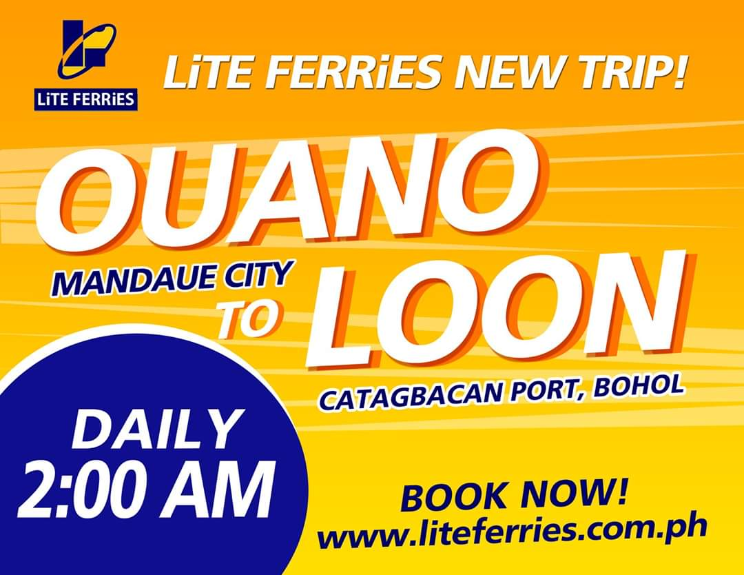 Lite Ferries Ouano to Loon Ferry Schedule