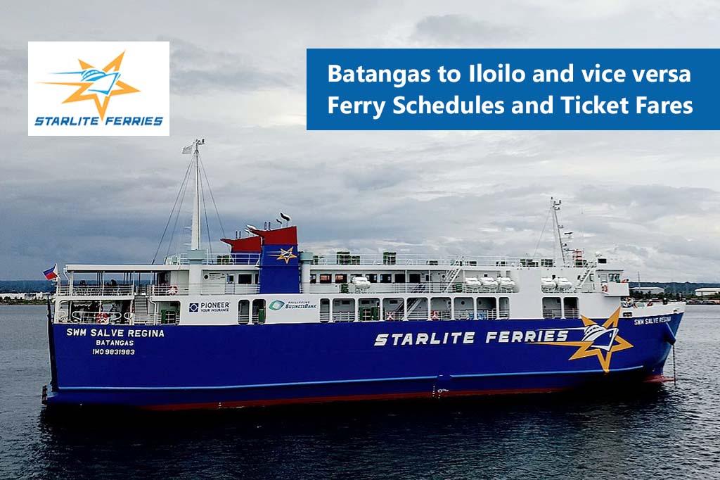 Batangas to Iloilo and v.v.: Starlite Ferries Schedule & Fare Rates