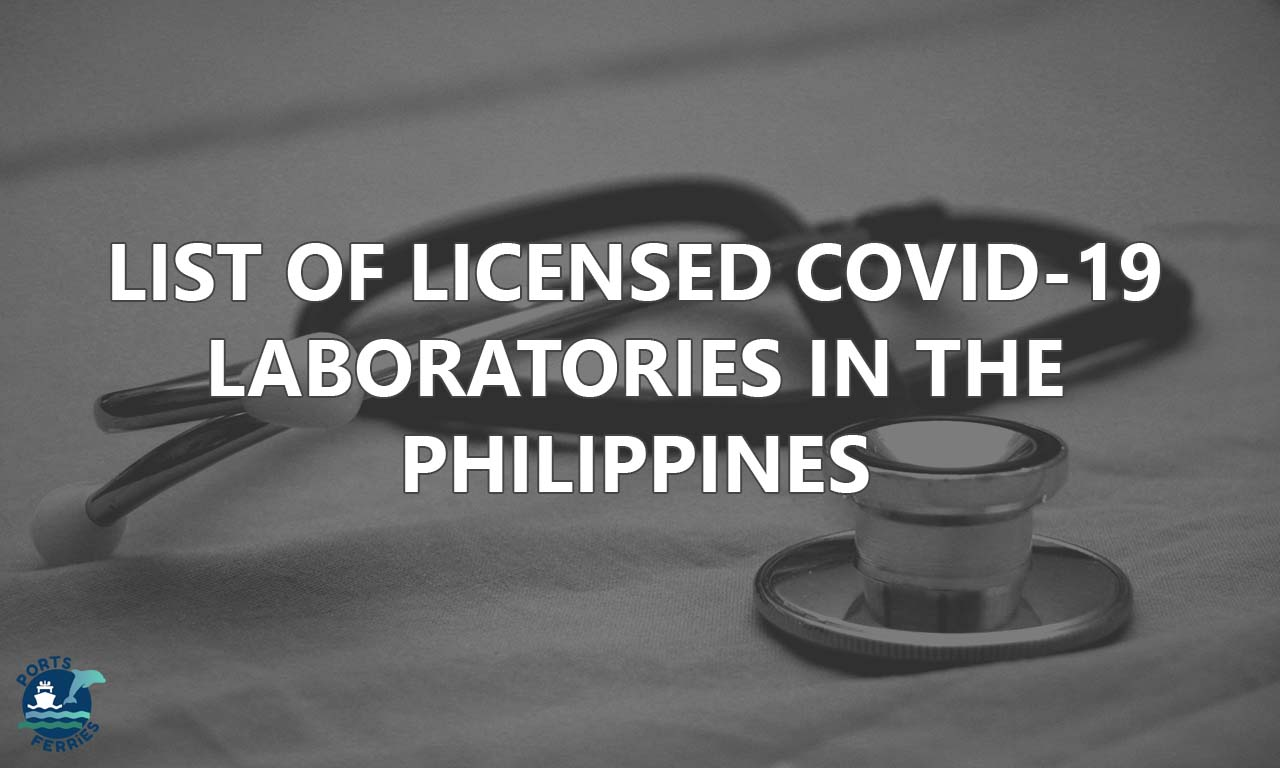 List of Licensed COVID-19 Testing Laboratories in the Philippines