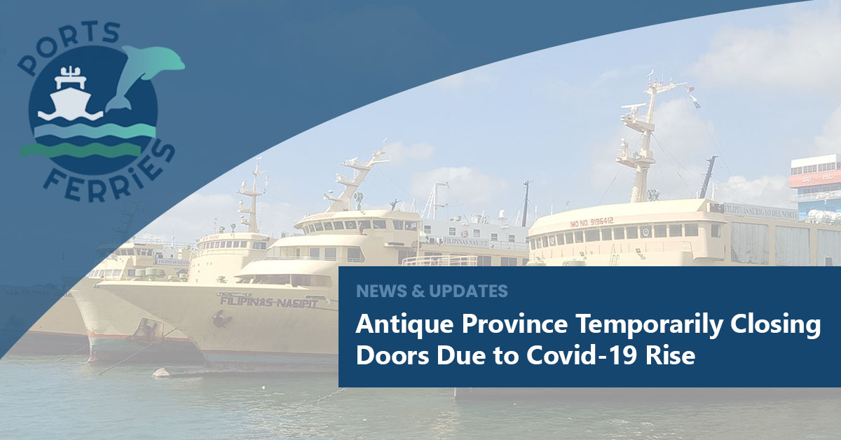 Antique Province Temporarily Closing Doors Due to Covid-19 Rise