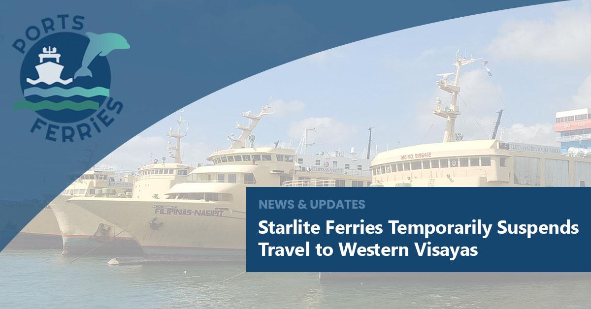 Starlite Ferries Temporarily Suspends Travel to Western Visayas