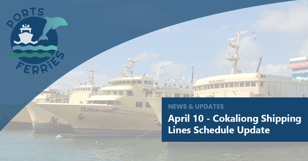 April 10 - Cokaliong Shipping Lines Schedule Update