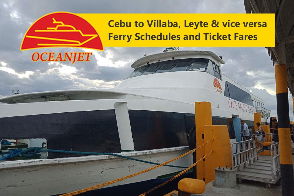 Cebu to Villaba, Leyte and v.v.: OceanJet Schedule & Fare Rates